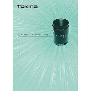 Tokina Machine Vision Lens Catalog 2014